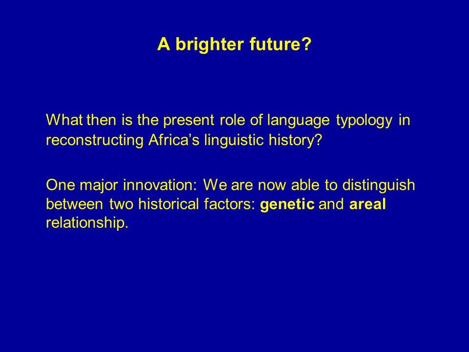 A brighter future.