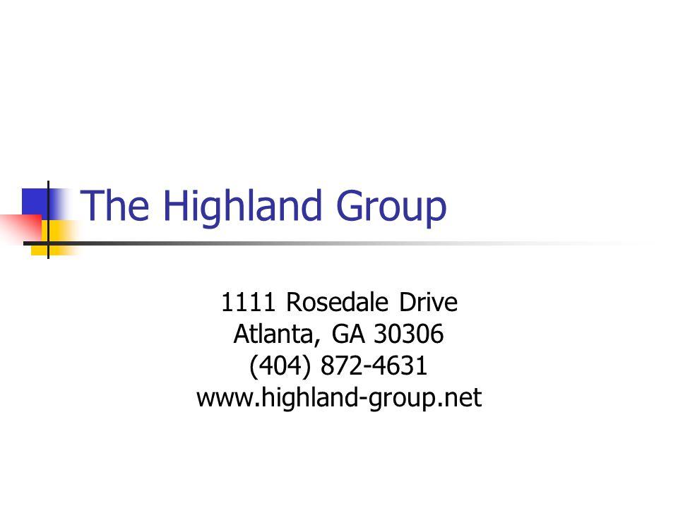 The Highland Group 1111 Rosedale Drive Atlanta, GA 30306 (404) 872-4631 www.highland-group.net