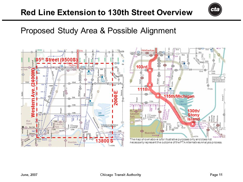 Chicago Transit AuthorityJune, 2007 Page 11 Red Line Extension to 130th Street Overview Proposed Study Area & Possible Alignment 95 th Street (9500S) Western Ave.