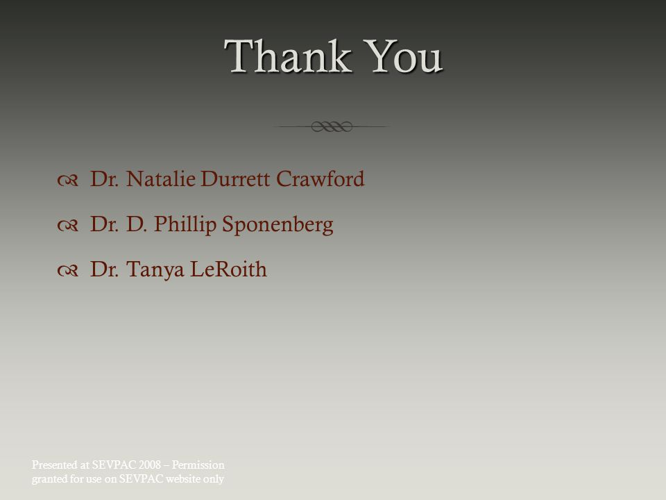 Thank You  Dr. Natalie Durrett Crawford  Dr. D.