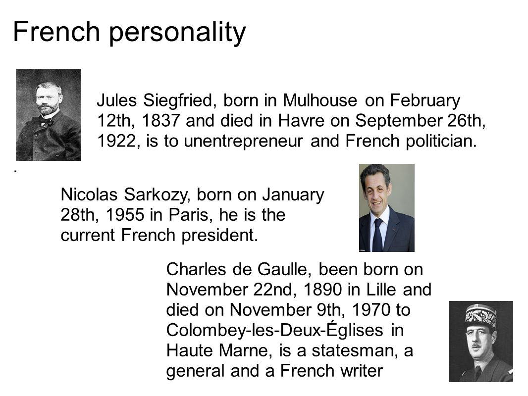 French personality. Jules Siegfried, born in Mulhouse on February 12th, 1837 and died in Havre on September 26th, 1922, is to unentrepreneur and Frenc