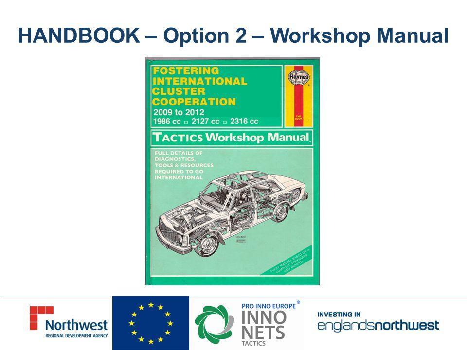 HANDBOOK – Option 2 – Workshop Manual