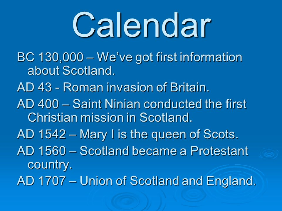 Calendar BC 130,000 – We've got first information about Scotland.