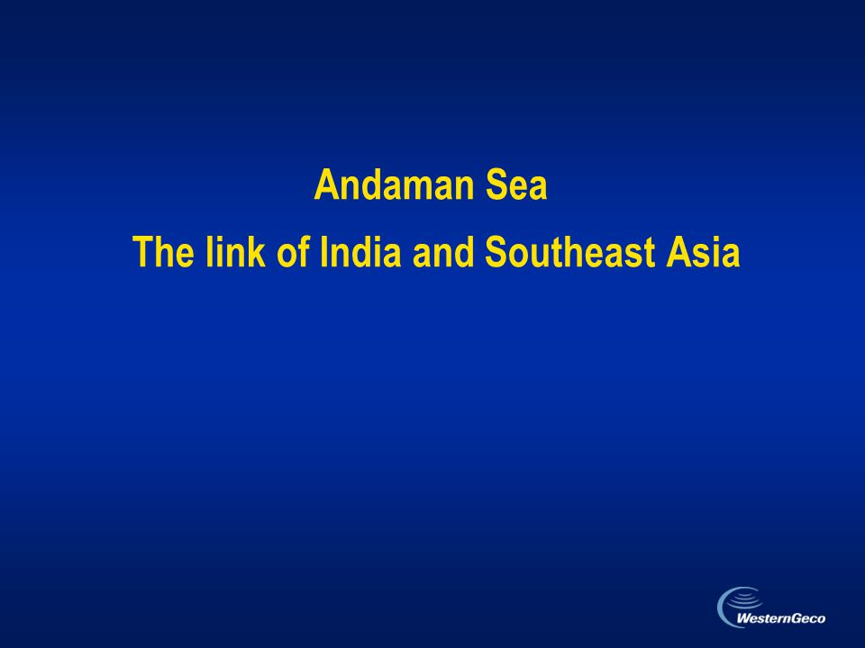 Andaman Sea The link of India and Southeast Asia