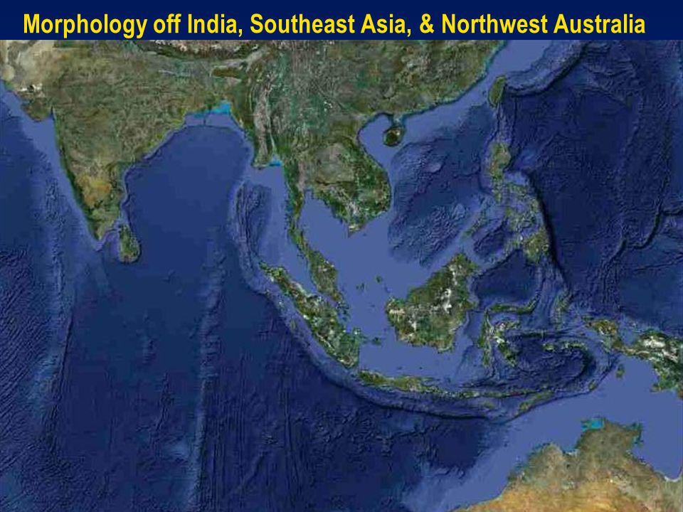 Morphology off India, Southeast Asia, & Northwest Australia