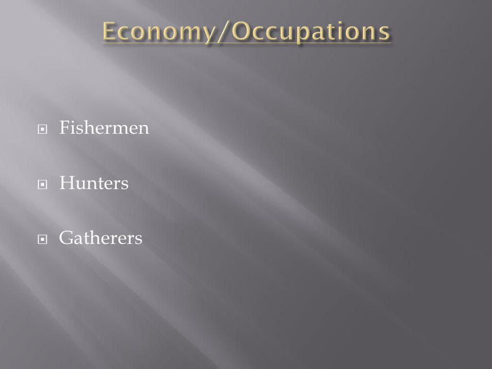  Fishermen  Hunters  Gatherers