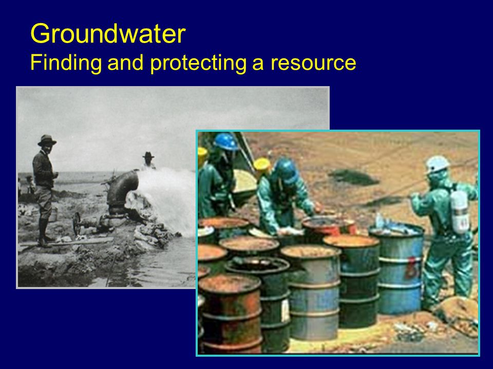 Groundwater Finding and protecting a resource