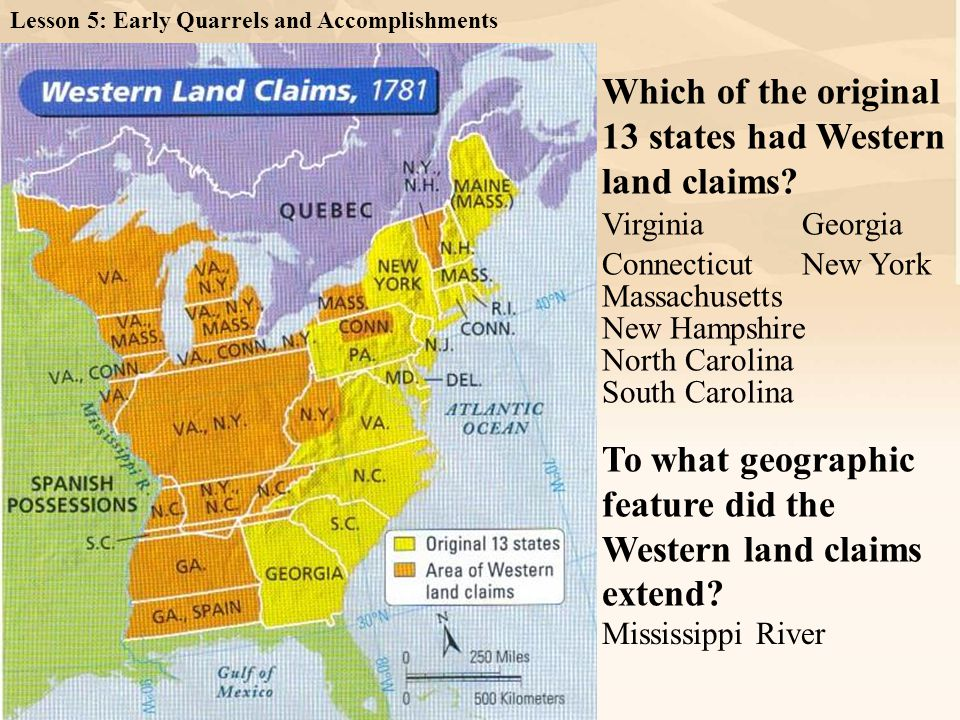 Which of the original 13 states had Western land claims? To what geographic feature did the Western land claims extend? Virginia New York Massachusett