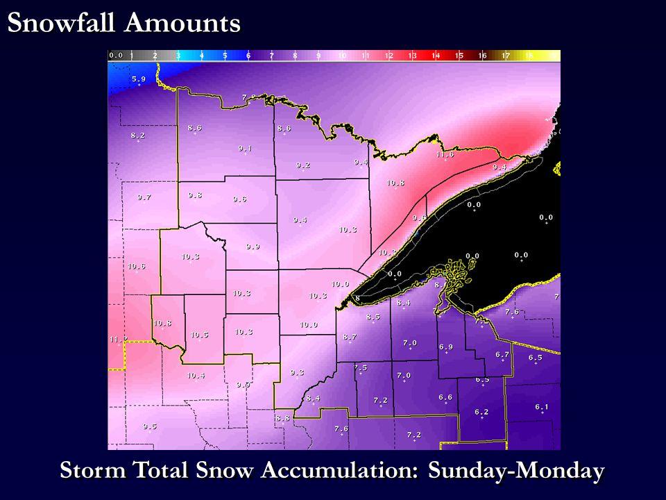 Snowfall Amounts Storm Total Snow Accumulation: Sunday-Monday