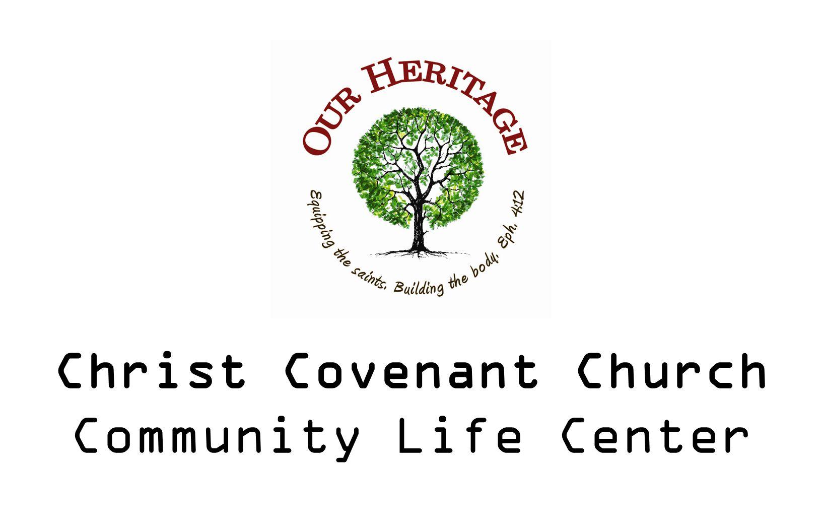 Christ Covenant Church Community Life Center