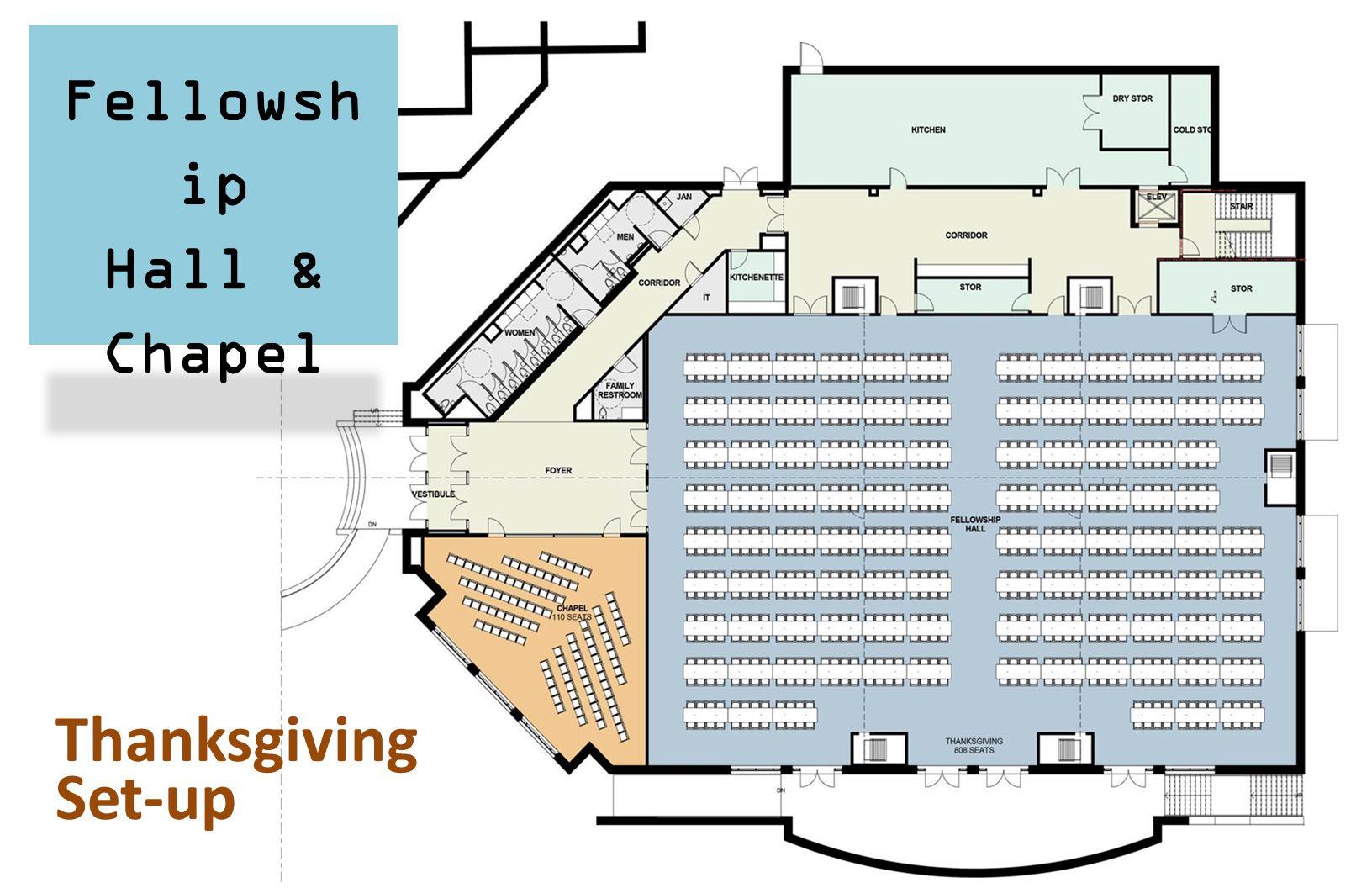Fellowsh ip Hall & Chapel Thanksgiving Set-up