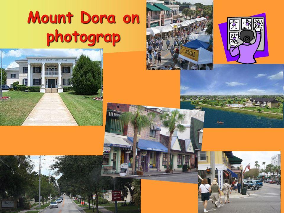 Mount Dora on photograp