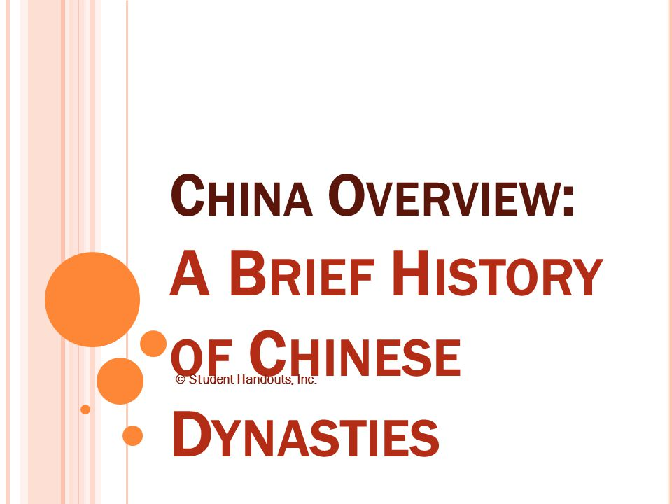 H AN D YNASTY (206-220 CE) China grew into a powerful empire during the Han Dynasty, between 202BC and 220CE.