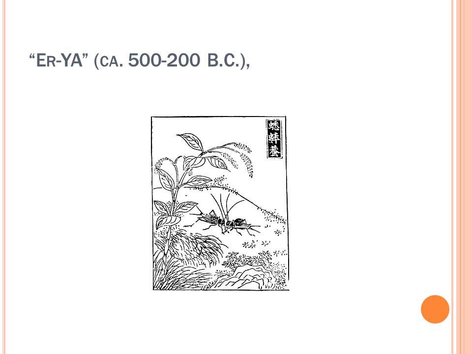 E R -YA ( CA. 500-200 B.C.),