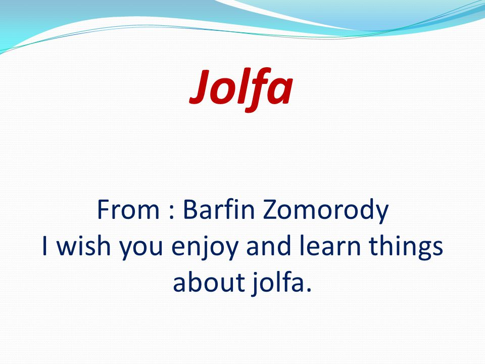 Jolfa From : Barfin Zomorody I wish you enjoy and learn things about jolfa.