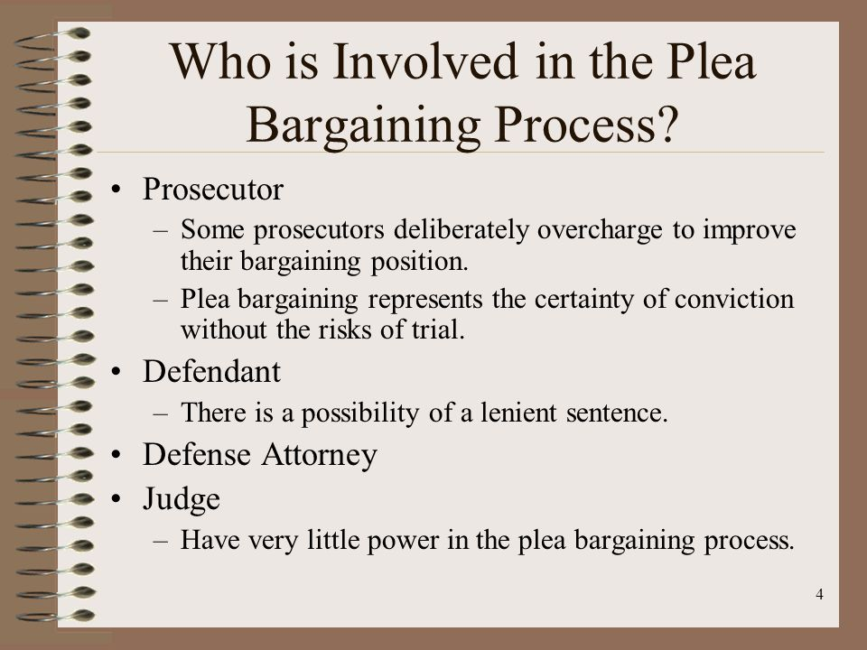 4 Who is Involved in the Plea Bargaining Process.