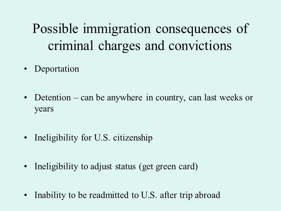 Immigration status affects the criminal process Pre-trial release Plea bargaining Sentencing Conditions of post-conviction confinement