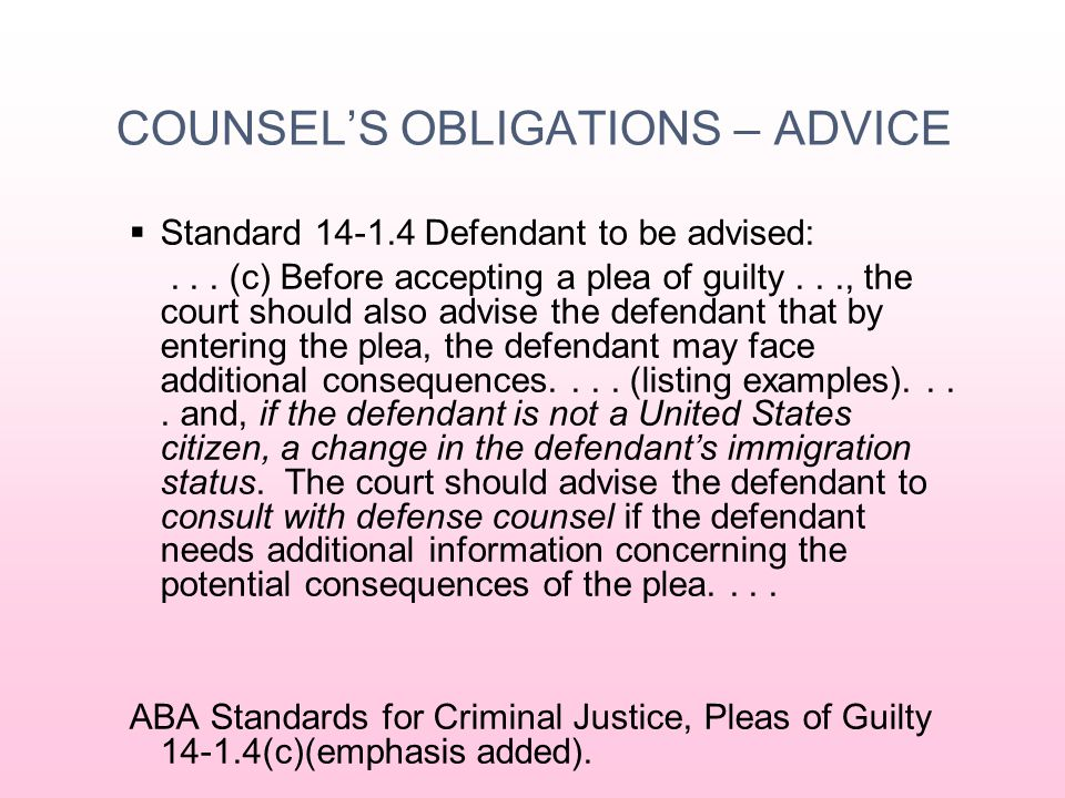 COUNSEL'S OBLIGATIONS What are the client's goals.