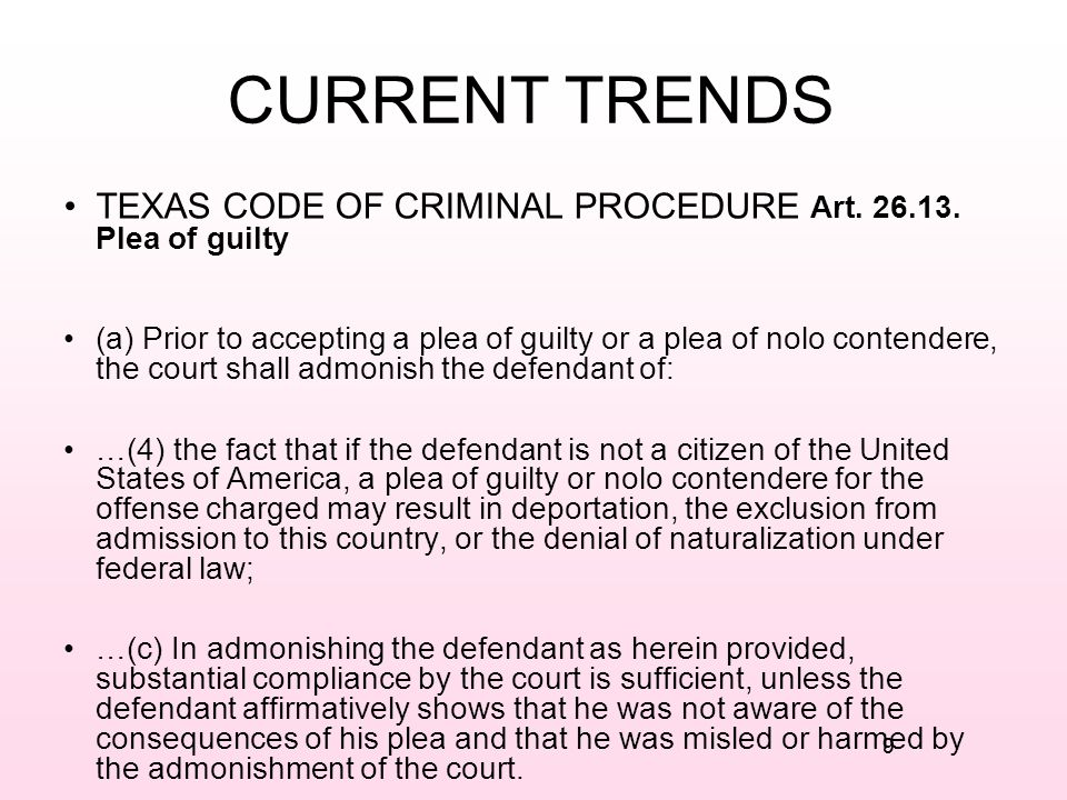 9 CURRENT TRENDS TEXAS CODE OF CRIMINAL PROCEDURE Art.