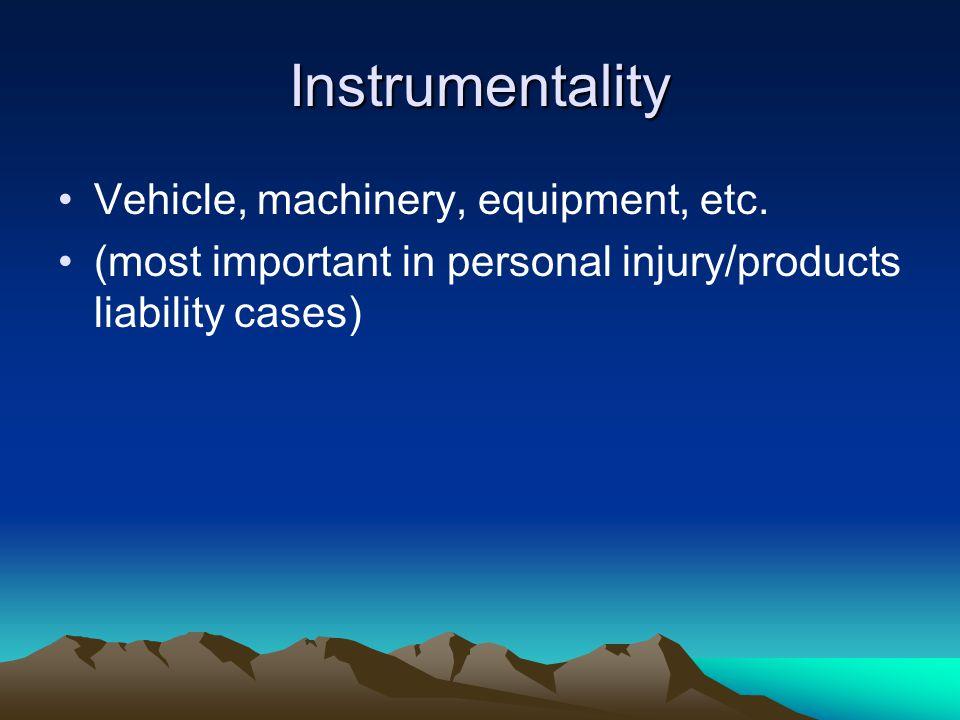 Instrumentality Vehicle, machinery, equipment, etc.