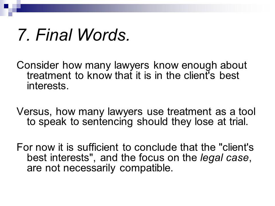 7.Final Words.