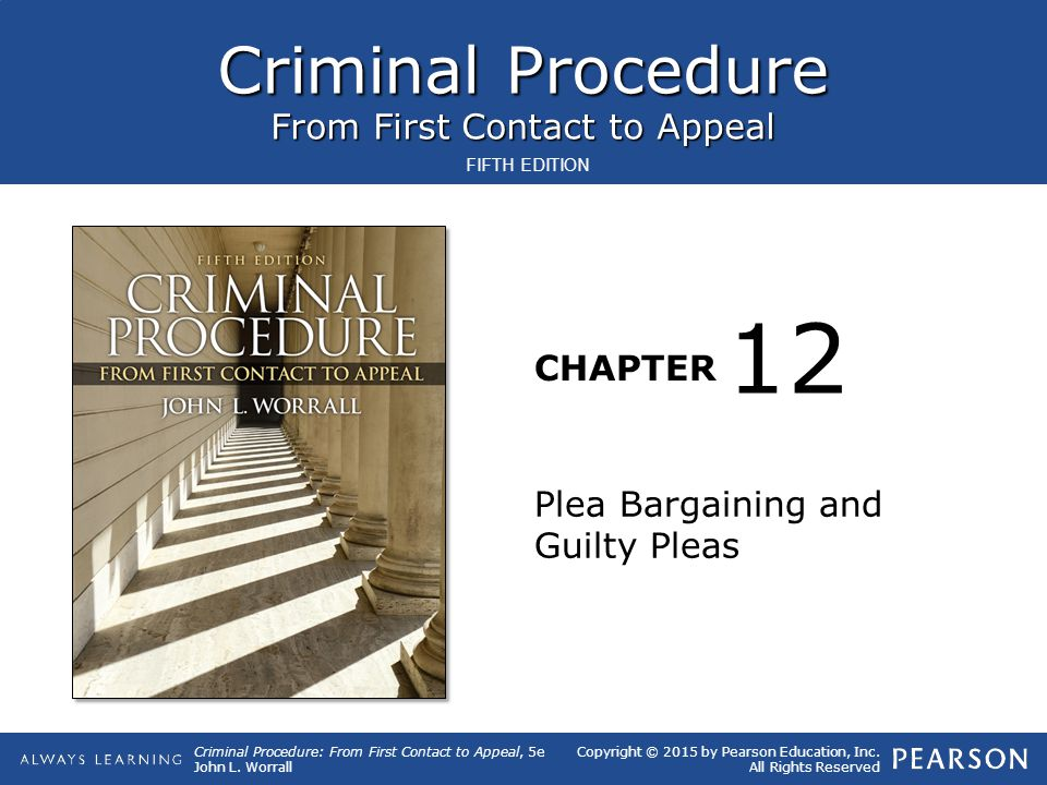 Criminal Procedure: From First Contact to Appeal, 5e John L.