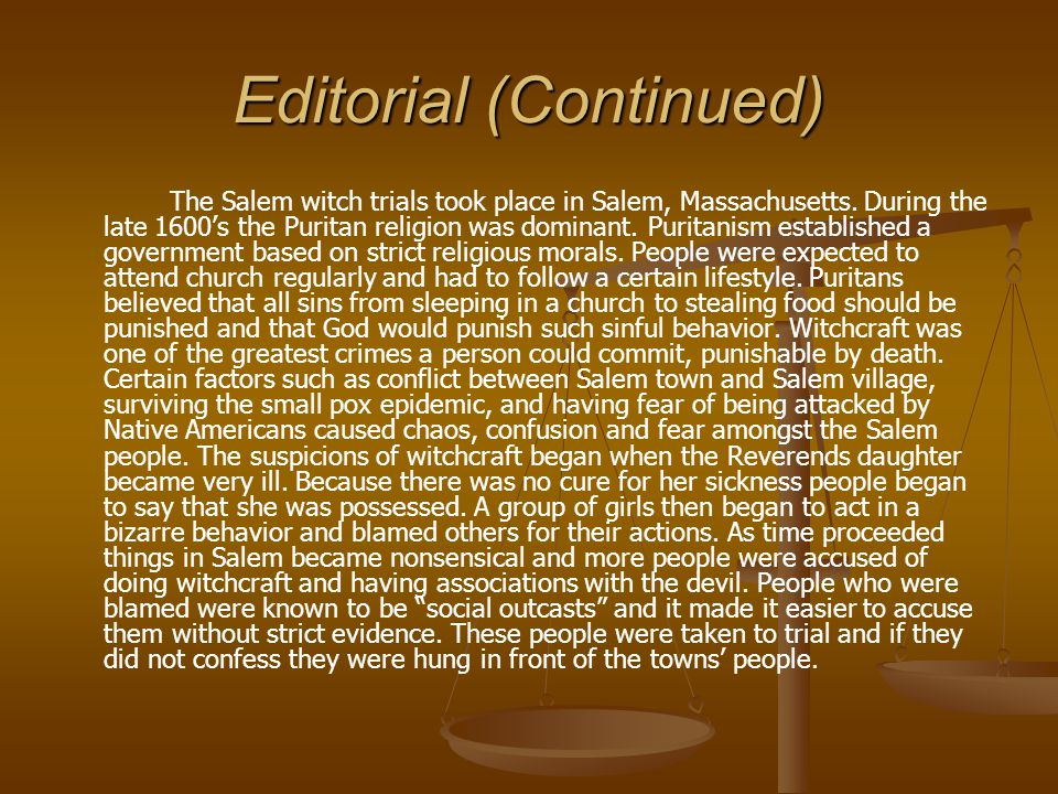 Editorial Throughout history people have been persecuted and accused of committing crimes without necessarily being guilty.