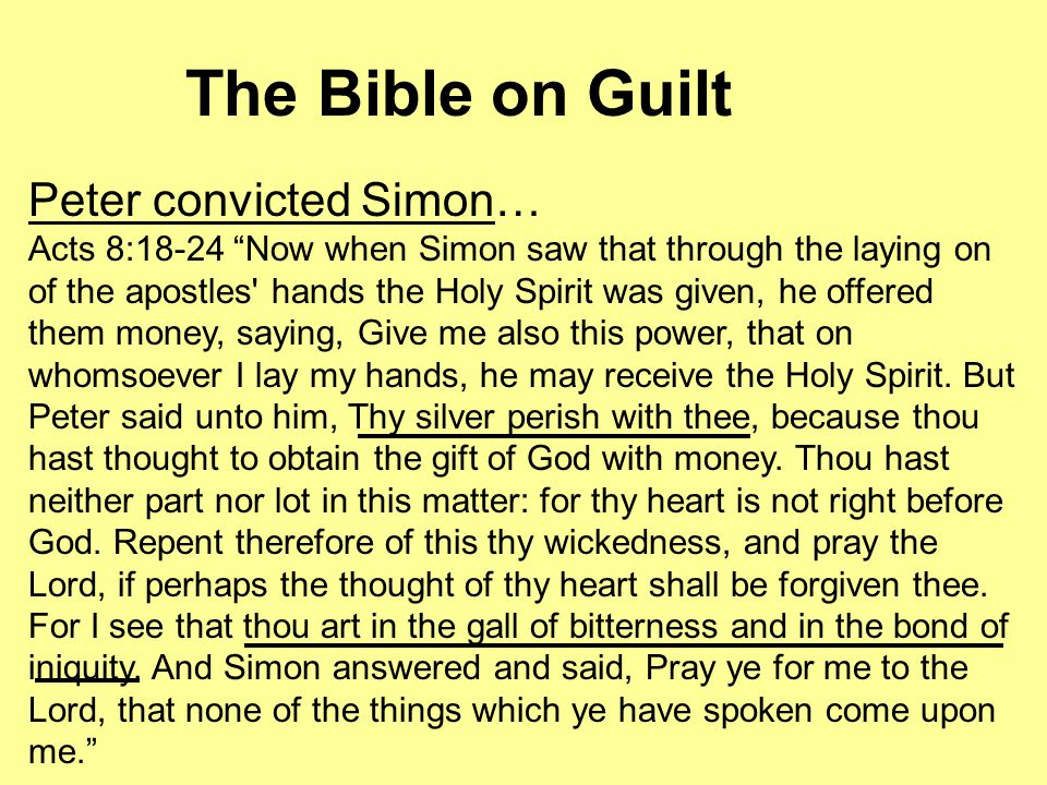 The Bible on Guilt Paul convicted Jews AND Gentiles of sin.