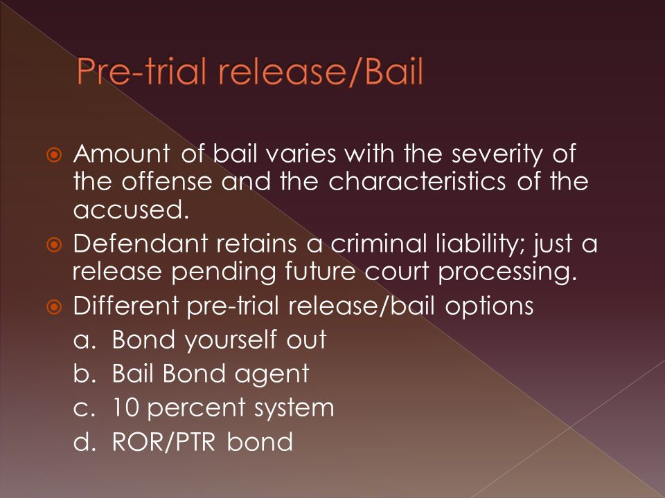  Amount of bail varies with the severity of the offense and the characteristics of the accused.