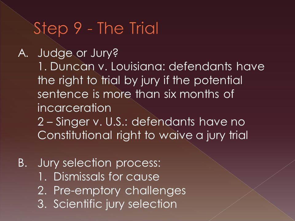 A.Judge or Jury. 1. Duncan v.