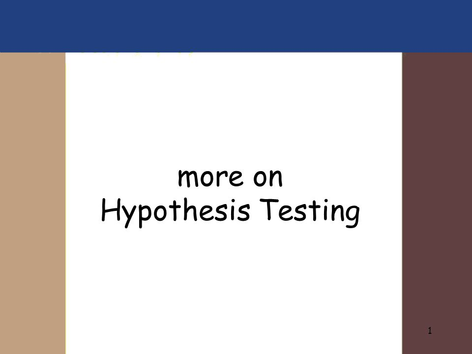 1 more on Hypothesis Testing