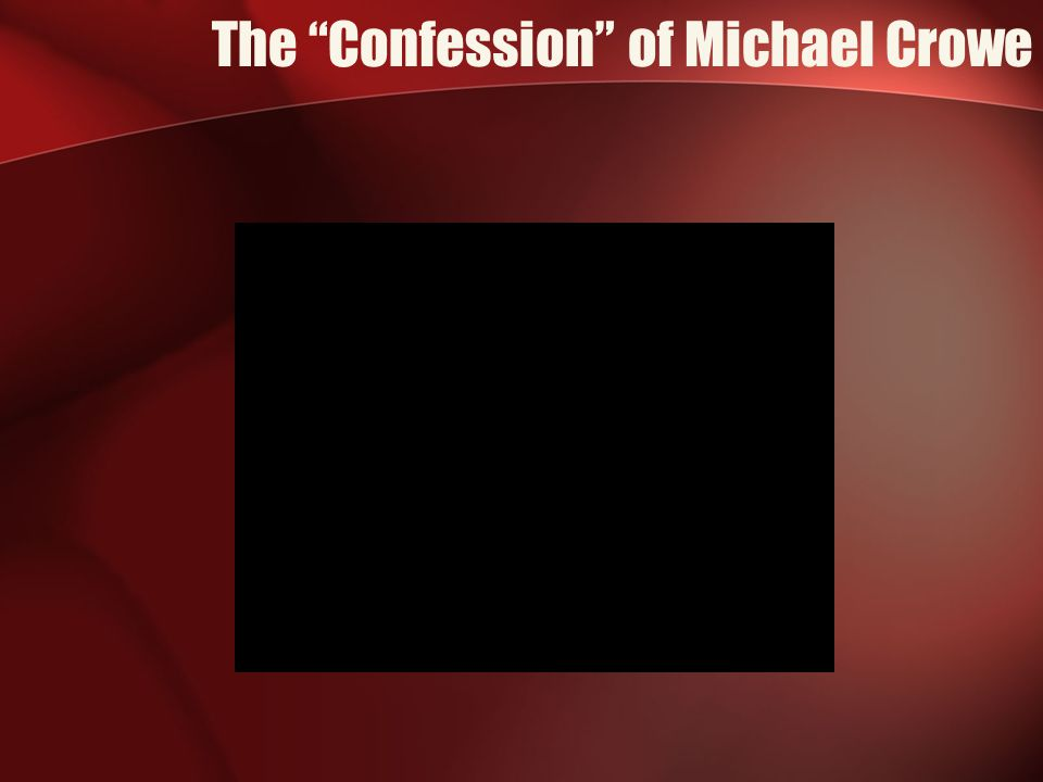The Confession of Michael Crowe