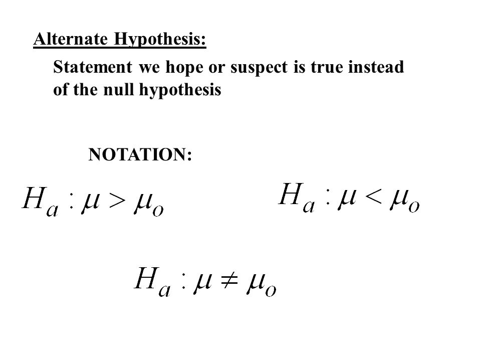 Example #2: For each of the following samples, state the null and alternative hypotheses, Identify when a Type I and a Type II Error would occur.