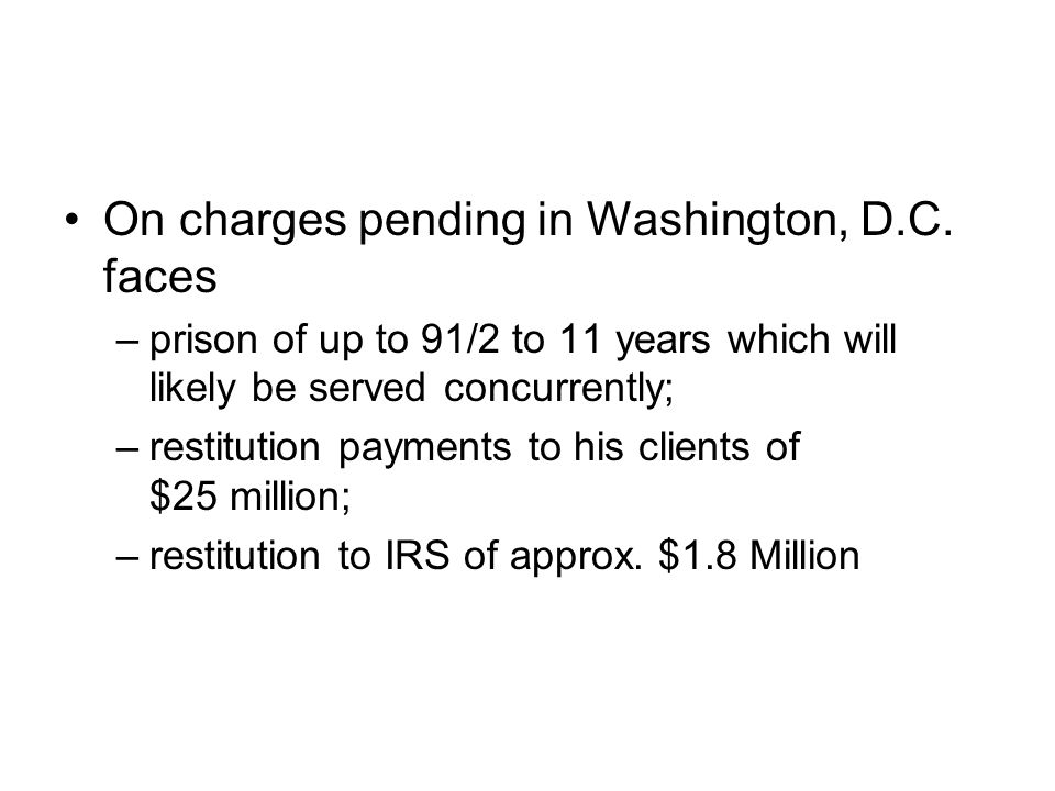 On charges pending in Washington, D.C.