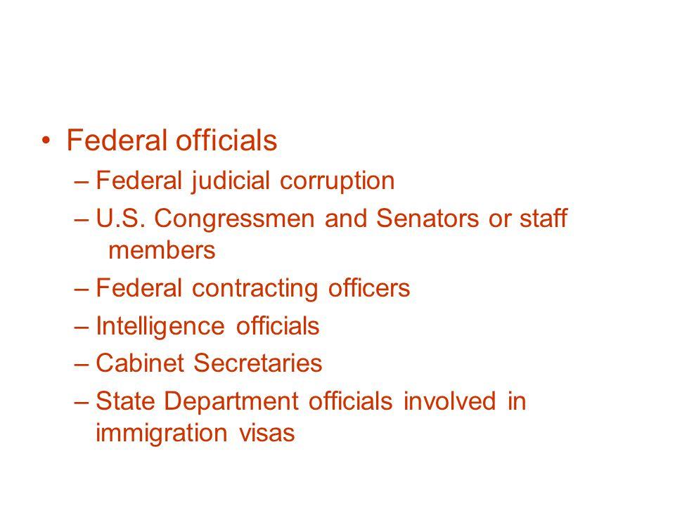 Federal officials –Federal judicial corruption –U.S.