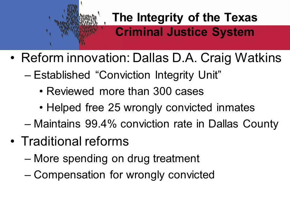 The Integrity of the Texas Criminal Justice System Reform innovation: Dallas D.A.