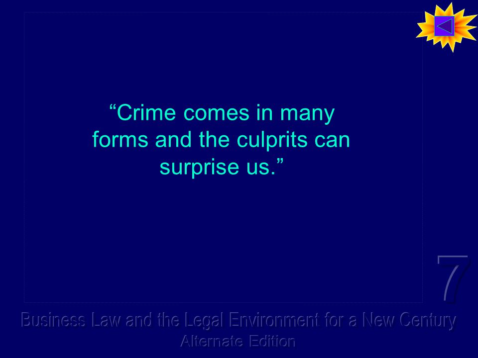 """""""Crime comes in many forms and the culprits can surprise us."""" """"Crime comes in many forms and the culprits can surprise us."""""""