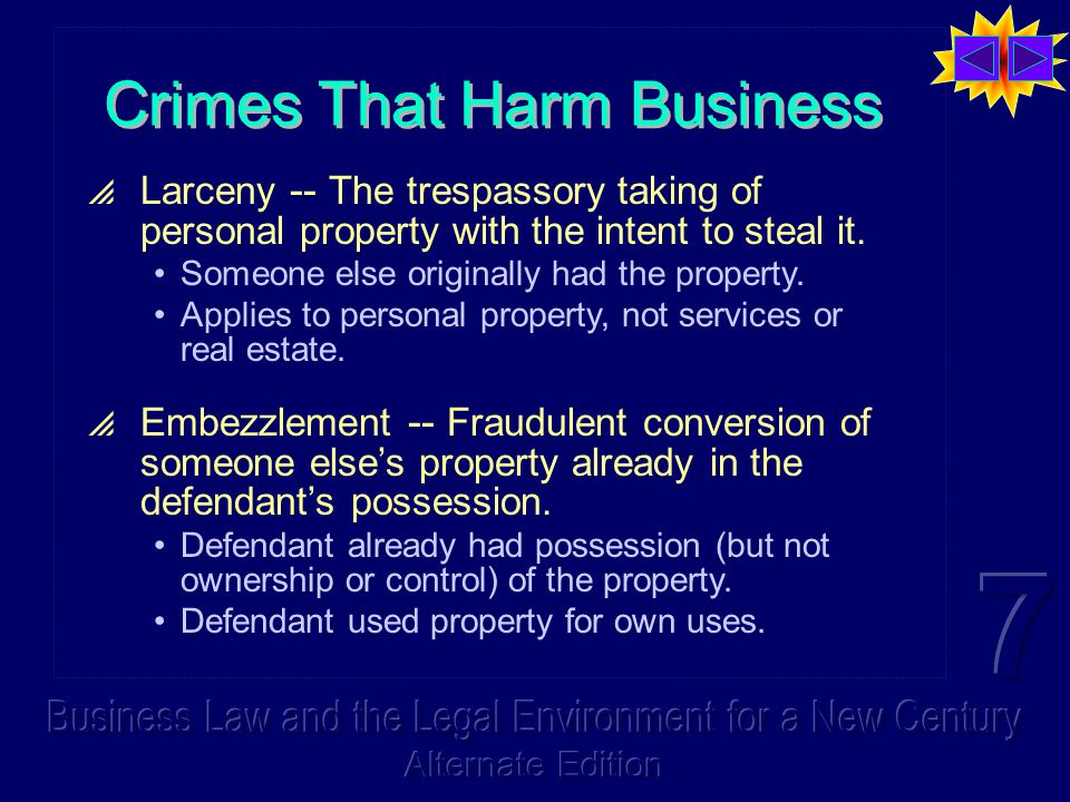 Crimes That Harm Business  Larceny -- The trespassory taking of personal property with the intent to steal it. Someone else originally had the proper
