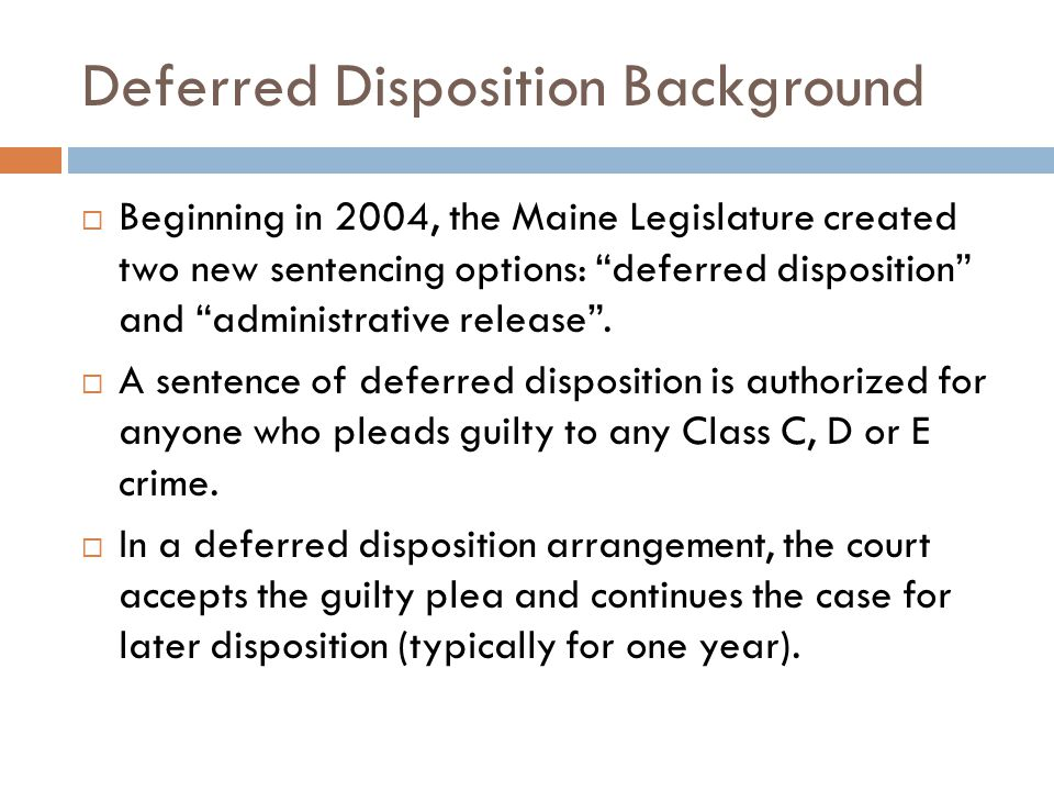In what type of cases has deferred disposition proven MOST effective.