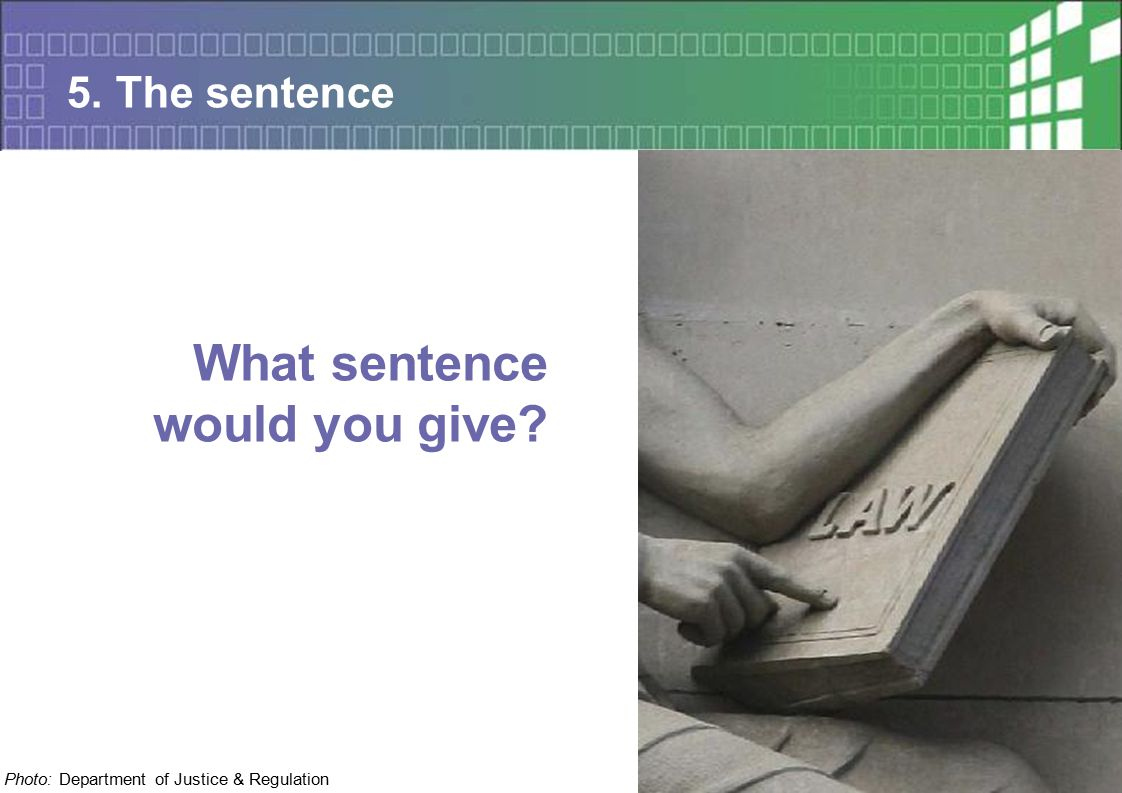 24 Sentencing Advisory Council, 2015 5. The sentence What sentence would you give.