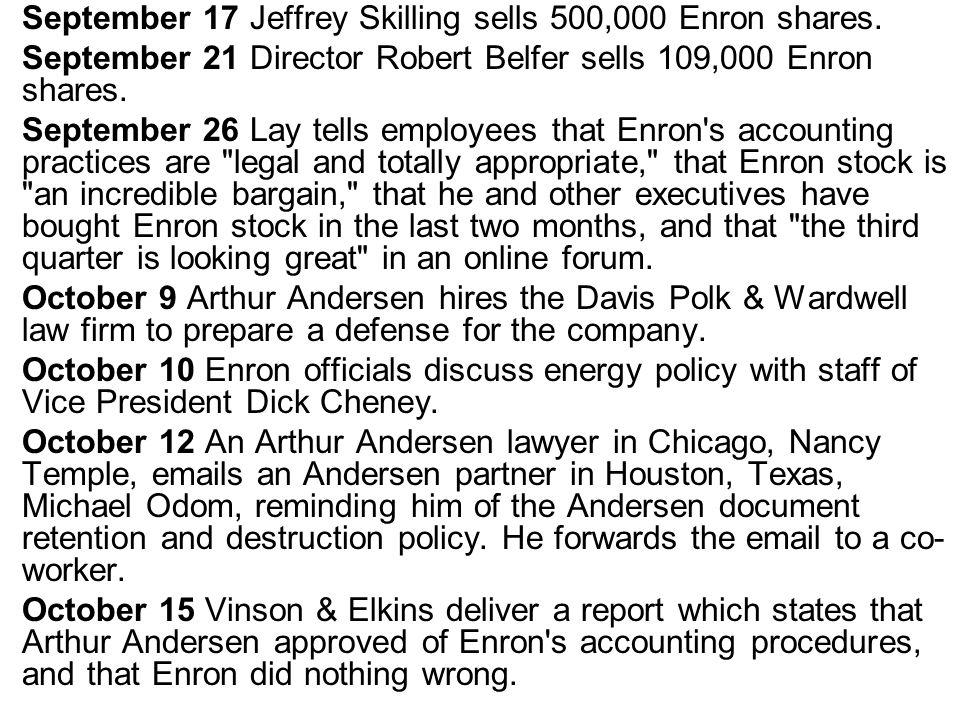 September 17 Jeffrey Skilling sells 500,000 Enron shares.