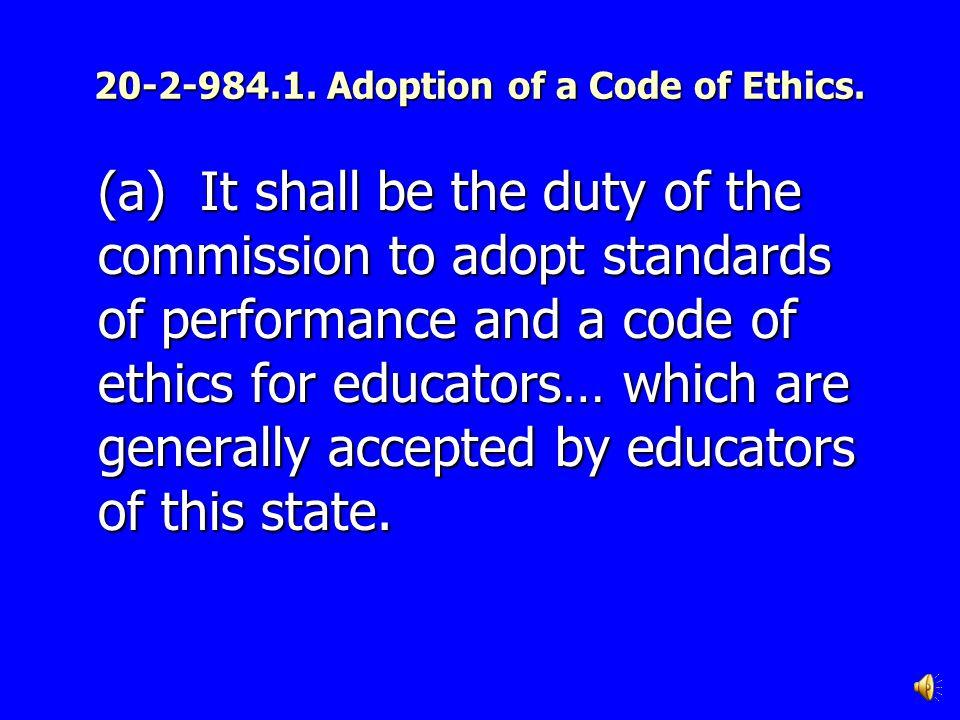 Georgia Professional Standards Commission The Code of Ethics for Georgia Educators