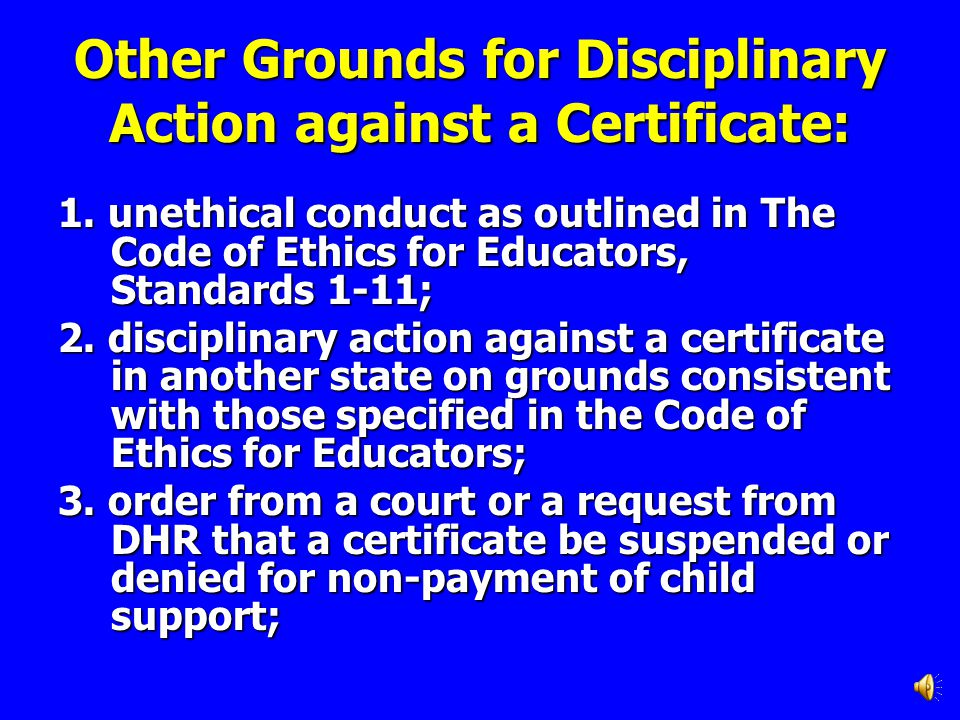 Testing Unethical conduct includes but is not limited to: 1.