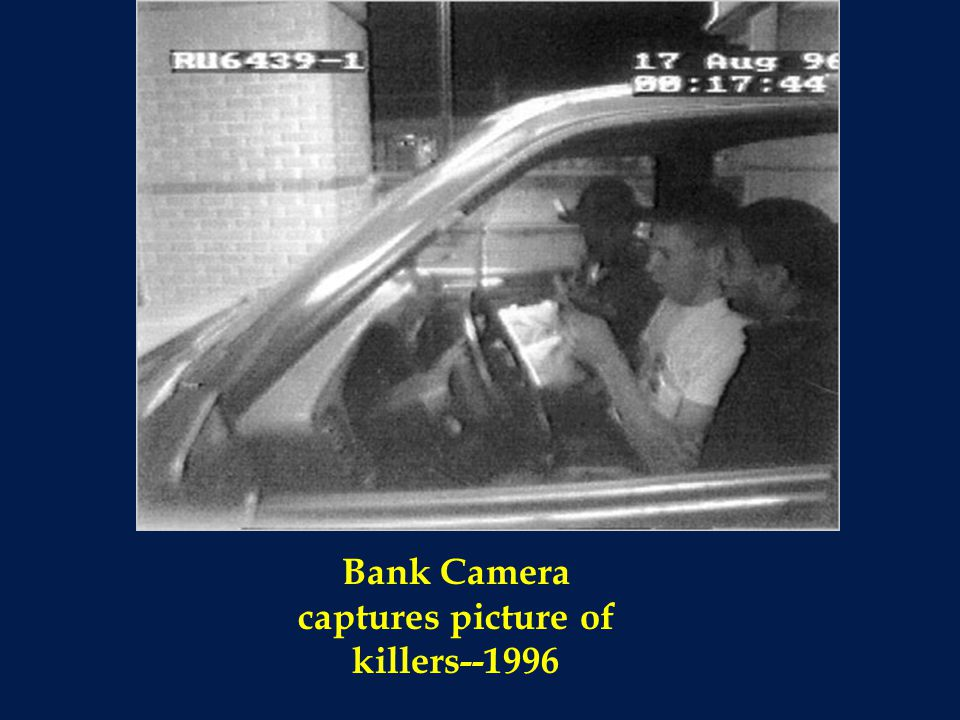 Bank Camera captures picture of killers--1996