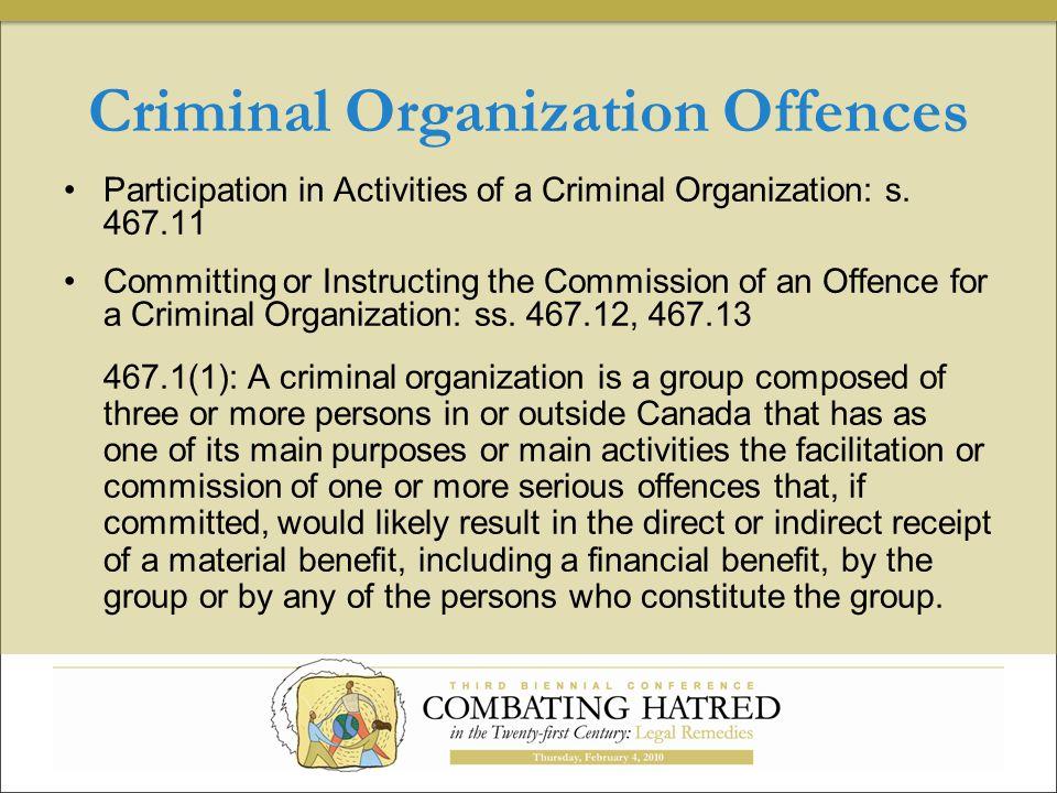 Criminal Organization Offences Participation in Activities of a Criminal Organization: s.