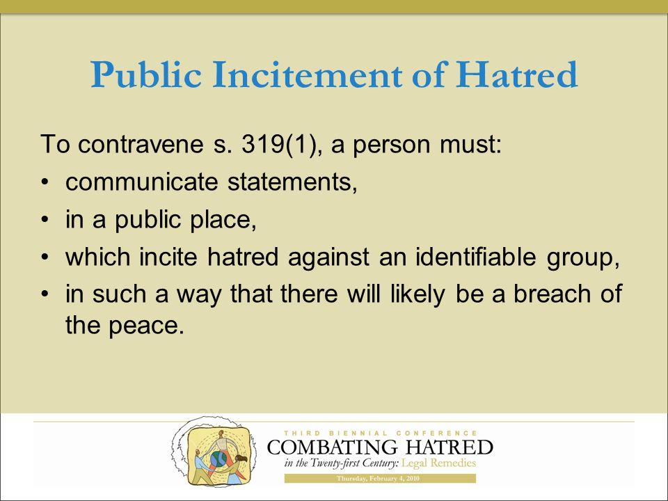 Public Incitement of Hatred To contravene s.