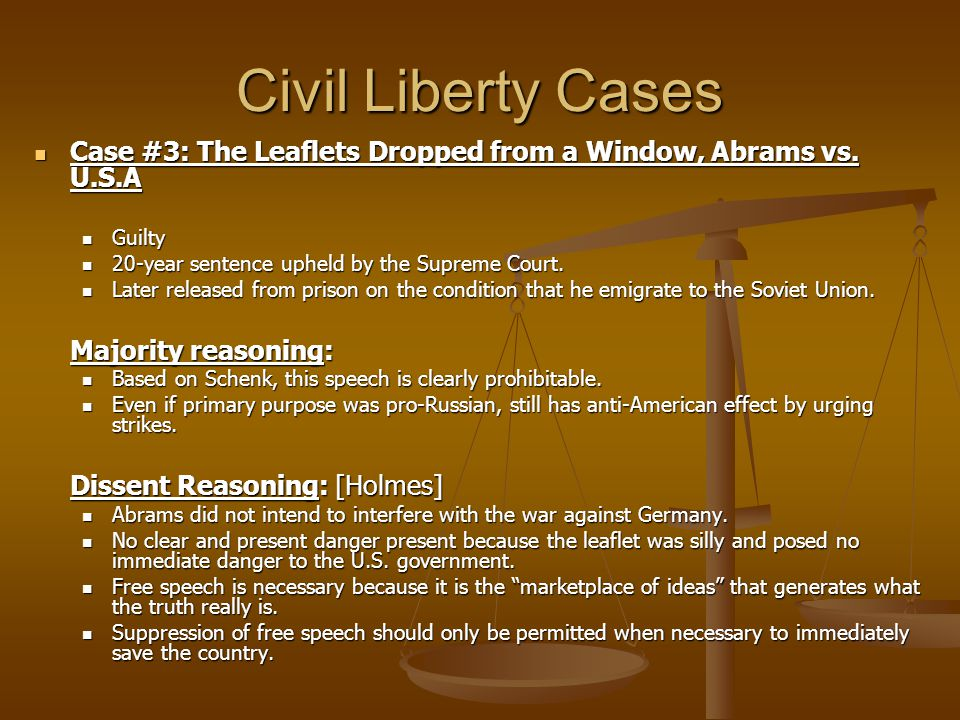 Civil Liberty Cases Case #3: The Leaflets Dropped from a Window, Abrams vs.
