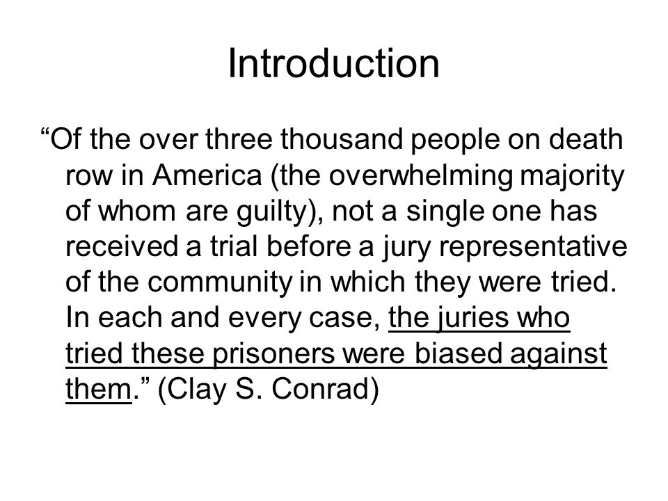 Introduction 1st I will go through the progression of the cases through the courts Then I will return to some of the particular studies that the decisions were based upon Background information –Many states where the death penalty is a statutory option juries render verdicts in a bifurcated/split trial.