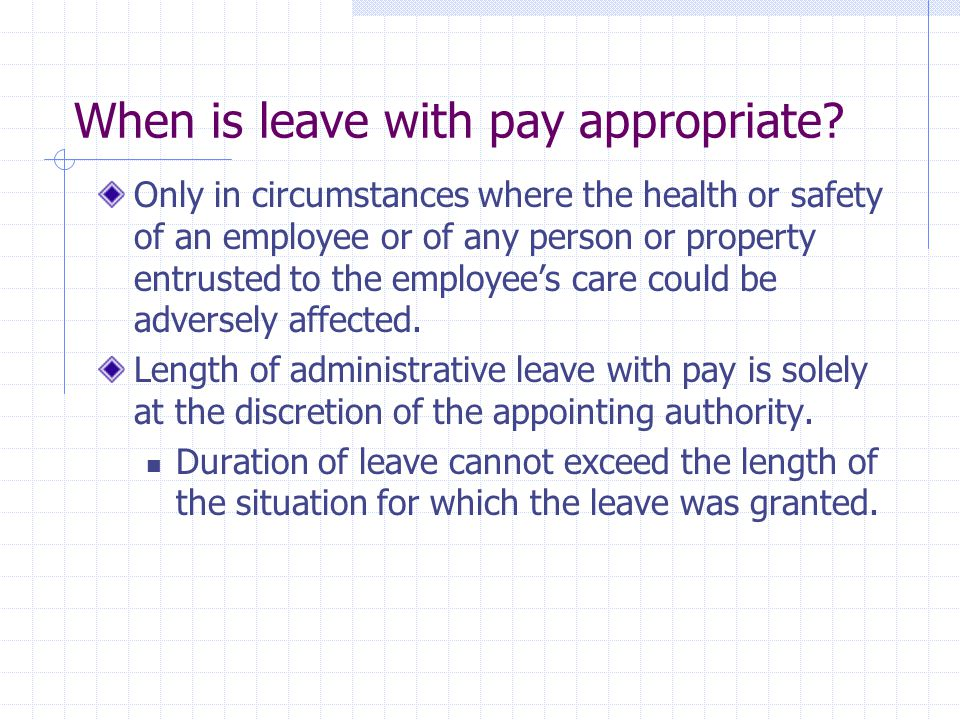 When is leave with pay appropriate.