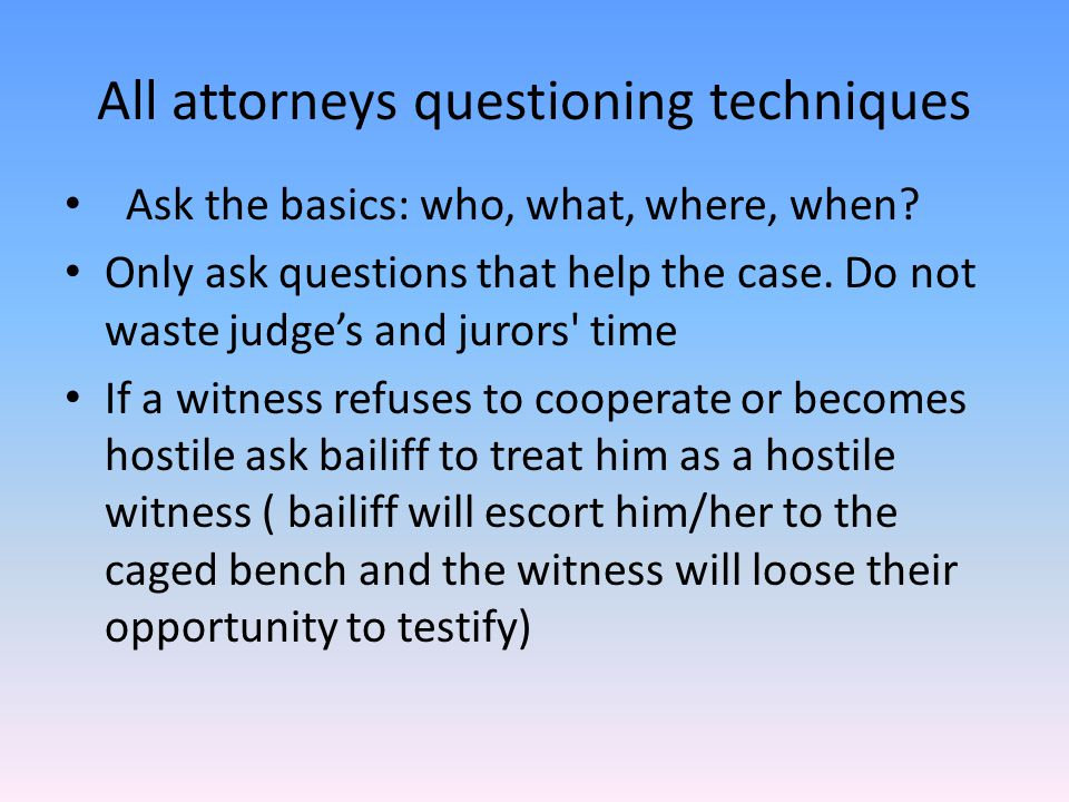 Court terminology for attorneys You must refer to the judge Your honor You must refer to Cortes as defendant When you introduce yourself to the judge you must say your name and that you are representing the plaintiff (Ms.